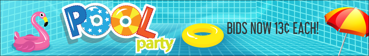 Pool Party!: Bids now only 13 cents each!