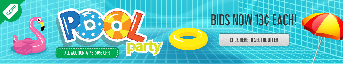 Pool Party!: Buy bids for only 13 cents each!