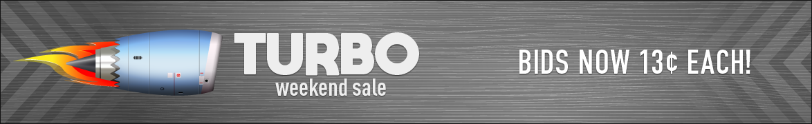 Turbo Weekend Sale: Bids now only 13 cents each!