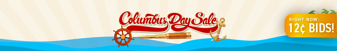 Columbus Day: Bids now only 12 cents each!