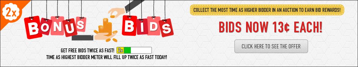 Bonus Bids!: Buy bids for only 13 cents each!