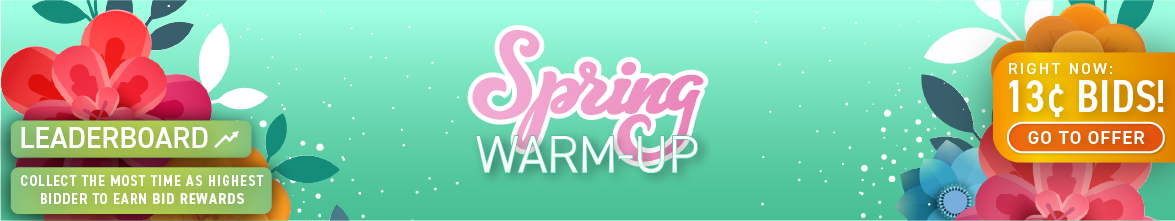 Spring Warm-Up!: Buy bids for only 13 cents each!