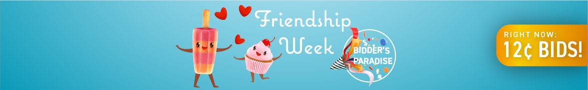 Friendship week: Bids now only 12 cents each!