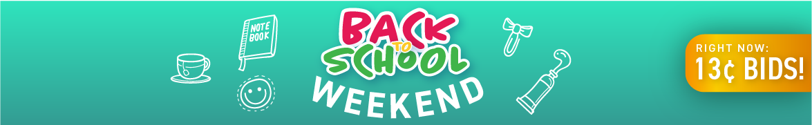 Back to school weekend: Bids now only 13 cents each!