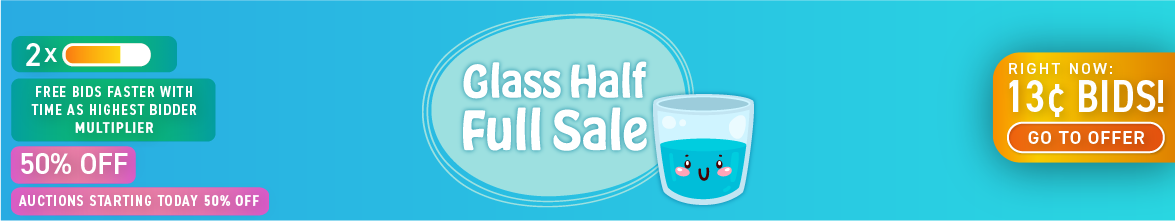 Glass half full sale: Buy bids for only 13 cents each!
