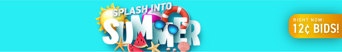 Splash Into Summer: Bids now only 12 cents each!