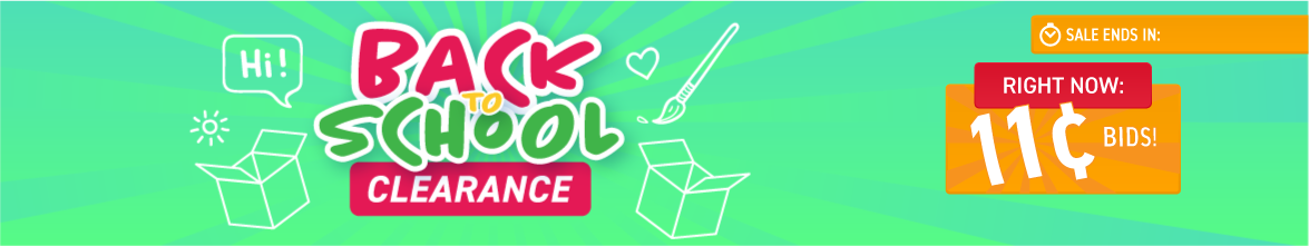 Back to school clearance: Bids now only 11 cents each!