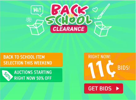 Back to school clearance: Buy bids for only 11 cents each!