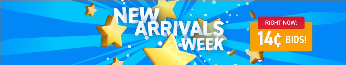 New Arrivals week: Bids now only 14 cents each!