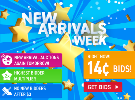 New Arrivals week: Buy bids for only 14 cents each!