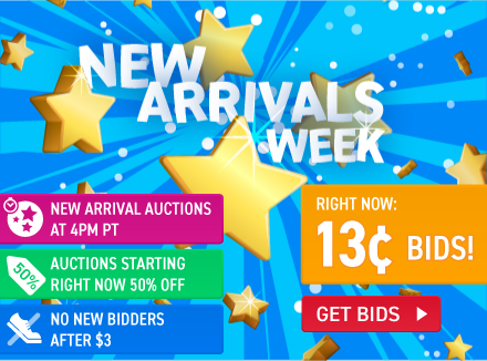 New Arrivals week: Buy bids for only 13 cents each!
